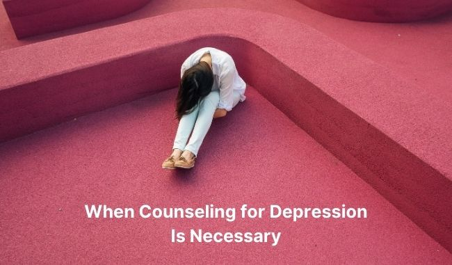 counseling for depression is necessary