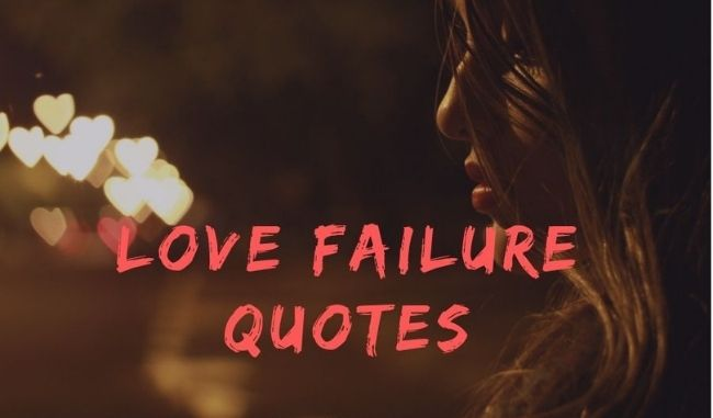 love failure quotes with images