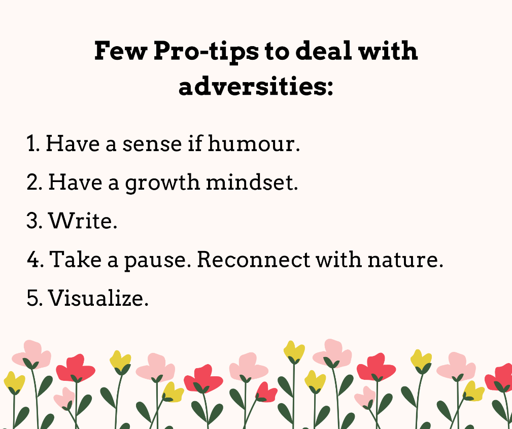 pro tips to deal with Adversities