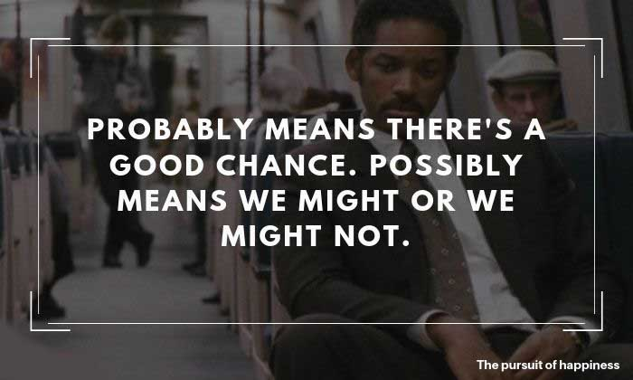 The Pursuit of Happyness Quotes 3