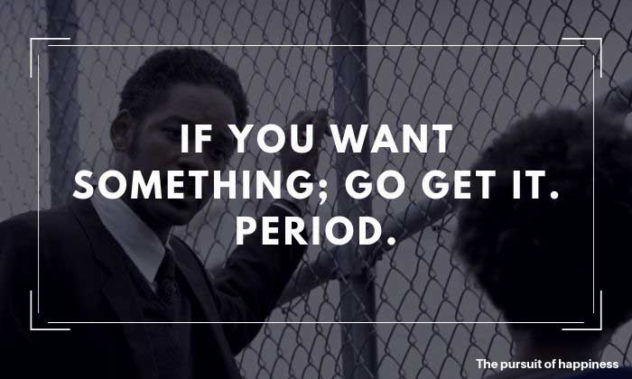 The Pursuit of Happyness Quotes 7