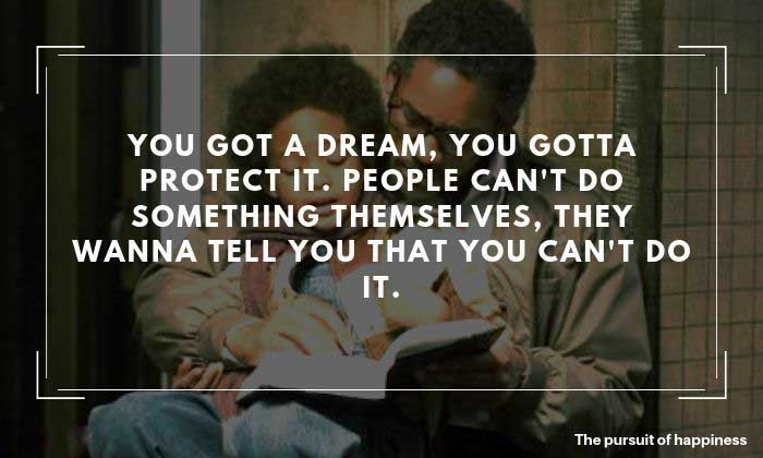 The Pursuit of Happyness Quotes 9