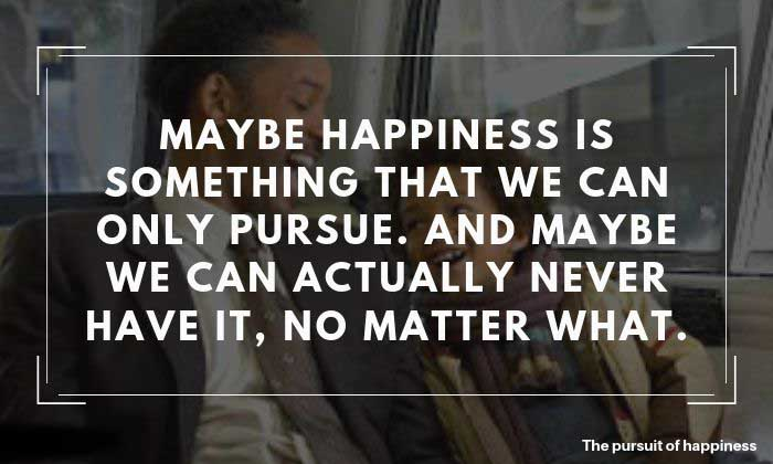 The Pursuit of Happyness Quotes 6