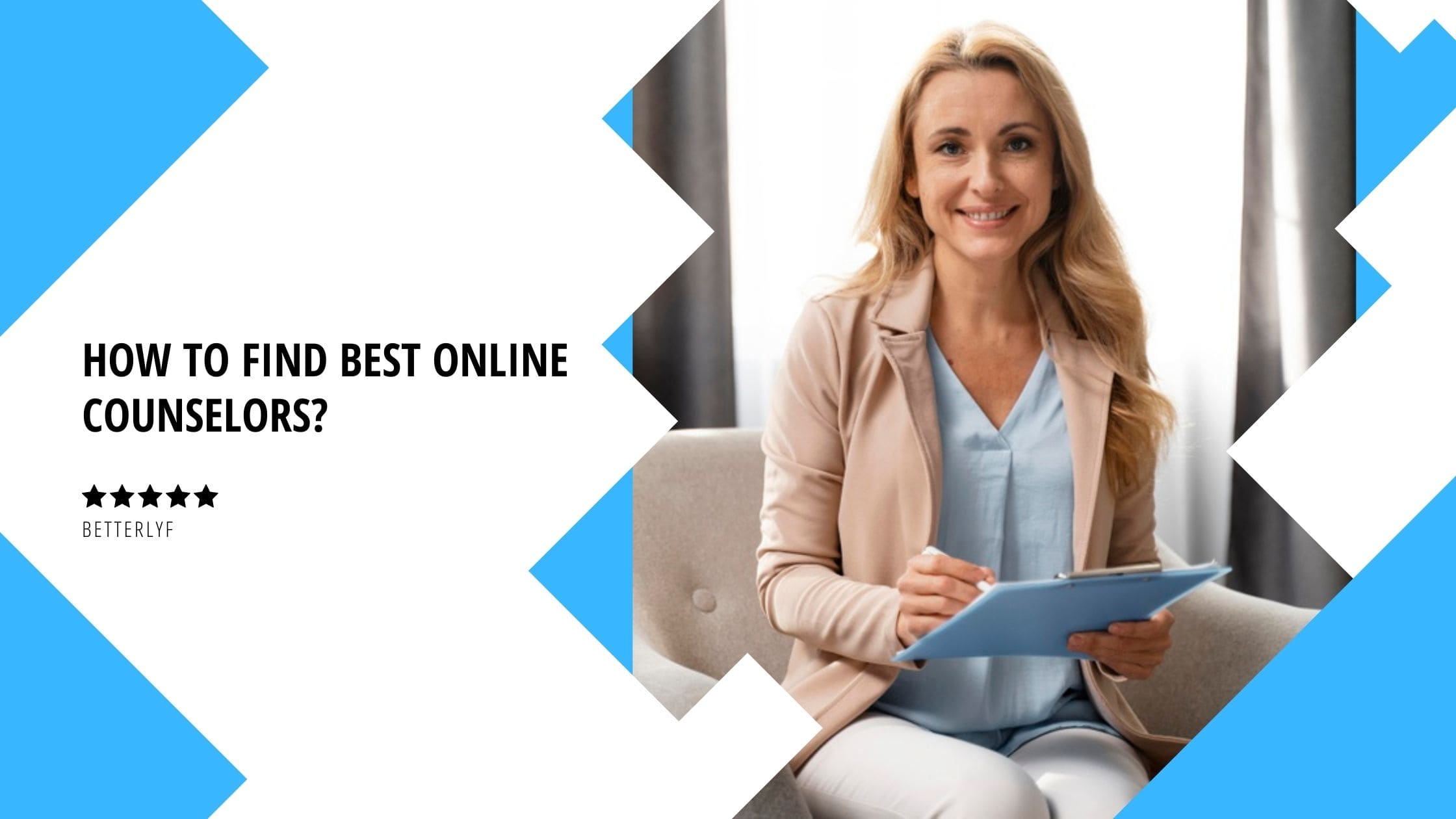 how to find best counselor